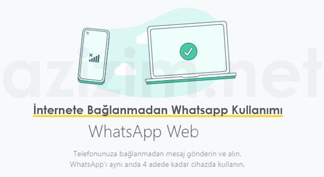 İnternete Bağlanmadan Whatsapp Kullanımı